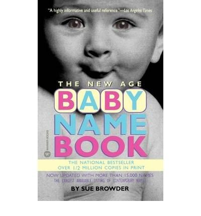 The New Age Baby Name Book (Paperback) - Common