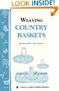 Weaving Country Baskets (Storey Country Wisdom Bulletin)