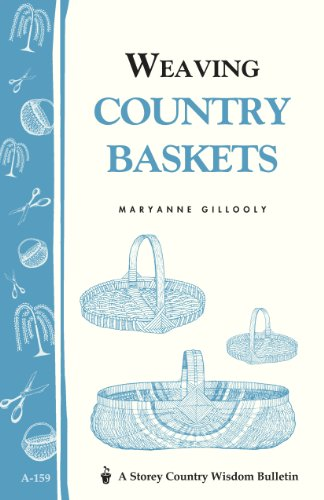 Weaving Country Baskets (Storey Country Wisdom Bulletin), Buch