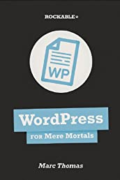 WordPress for Mere Mortals