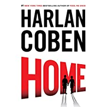 Home: Myron Bolitar Series, Book 11 Audiobook by Harlan Coben Narrated by Steven Weber
