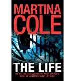 Martina Cole Martina Cole Series Collection 7 Books Set, (The Life, Maura's Game, The Lady killer, Dangerous lady, The Graft, The Runaway & Goodnight lady)