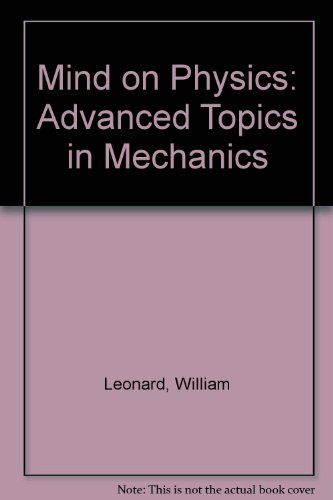 Mind on Physics: Advanced Topics in Mechanics