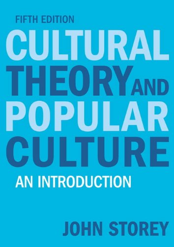 Cultural Theory and Popular Culture: An Introduction (5th...