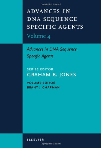 Advances In Dna Sequence-Specific Agents, Volume 4, Volume 4