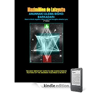 ANUNNAKI ULEMA BISHO-BARKADARI: How to block negative vibes and bad thoughts aimed at you. 3rd Edition (Lessons And Instructions On How To Acquire Anunnaki Ulema Supernatural Powers)