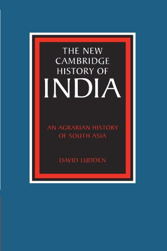 An Agrarian History of South Asia (The New Cambridge History of India)
