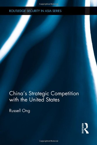China's Strategic Competition with the United States (Routledge Security in Asia Series)