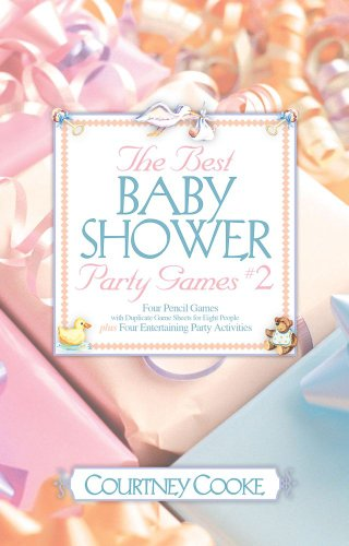 The Best Baby Shower Party Games & Activities #2 (Party Games and Activities)