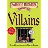 Villains Horrible Histories Handbooksby Terry Deary
