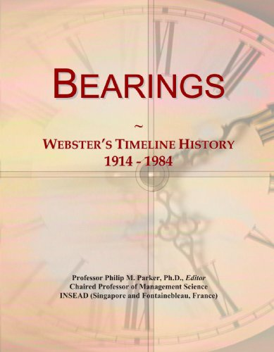 Bearings: Webster's Timeline History, 1914 - 1984