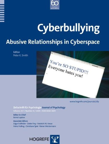 Cyberbullying: Abusive Relationships in Cyberspace (Zeitschrift Fur Psychologie/Journal of Psychology)