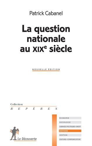 La question nationale au XIXe siecle