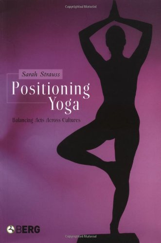 Positioning Yoga by Sarah Strauss (2005-03-02) (Positioning Yoga compare prices)