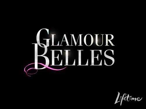 Glamour Belles Season 1