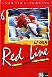 Red Line NEW 6. Ausgabe Bayern: Schülerbuch Band 6 (Red Line NEW. Ausgabe für Bayern ab 1999) title=