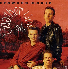 Crowded House - Weather With You (Single) - Zortam Music
