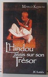L' hindou assis sur son trésor