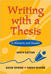 Writing with a thesis a rhetoric and reader 9th edition