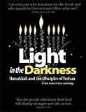 img - for Light in the Darkness (Hanukkah and the Disciples of Yeshua) book / textbook / text book