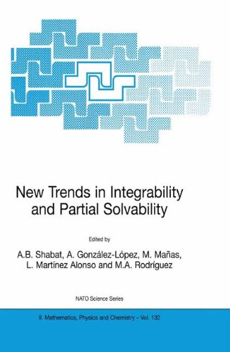 New Trends in Integrability and Partial Solvability (Nato Science Series II:)