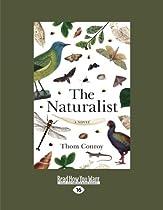 The Naturalist: A Novel
