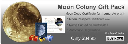 Moon Colony Gift Pack - 1 Acre Moon Land Deed & Moon Colony Registration Passport - (2) 8.5 X 11 Certificates