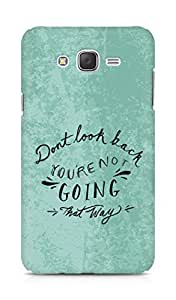AMEZ dont look back you are not going that way Back Cover For Samsung Galaxy J7