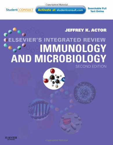 Elsevier's Integrated Review Immunology and Microbiology: With STUDENT CONSULT Online Access, 2e