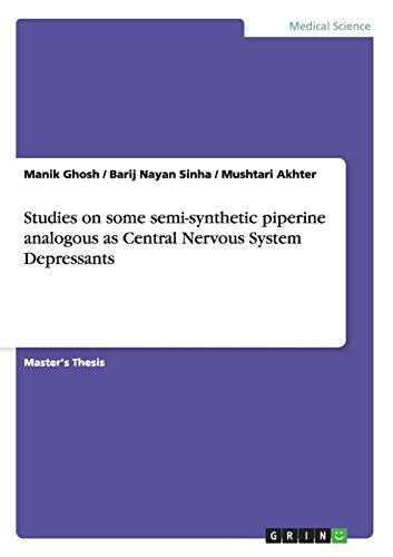 Studies on some semi-synthetic piperine analogous as Central Nervous System Depressants PDF