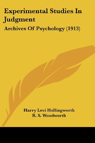 Experimental Studies in Judgment: Archives of Psychology (1913)