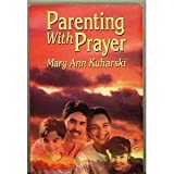 img - for Parenting With Prayer book / textbook / text book