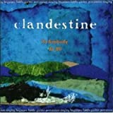 To Anybody At All by Clandestine (2002-01-01)