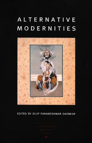 Alternative Modernities (a Public Culture Book)