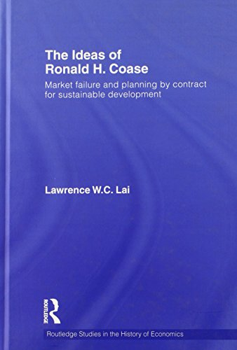 The Ideas of Ronald H. Coase: Market failure and planning by contract for sustainable development (Routledge Studies in