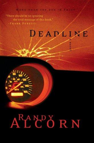 Deadline (Ollie Chandler Series #1), RANDY ALCORN