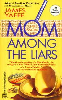 Mom Among The Liars, YAFFE