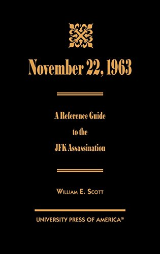 November 22, 1963: A Reference Guide to the JFK Assassination