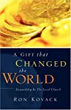 img - for A Gift That Changed The World book / textbook / text book