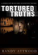 Tortured Truths (Phillip McGuire Mysteries #1)