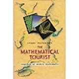 The Mathematical Tourist: Snapshots of Modern Mathematics (0716720647) by Ivars Peterson