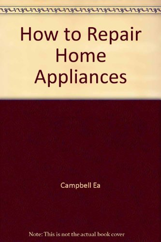 Appliance Repair How To