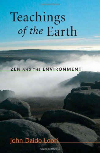 Teachings of the Earth: Zen and the Environment (Dharma...