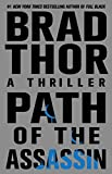 Path of the Assassin (141651631X) by Thor, Brad