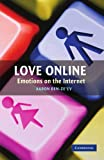 img - for Love Online: Emotions on the Internet book / textbook / text book