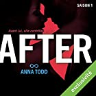 After 1 (       UNABRIDGED) by Anna Todd Narrated by Bénédicte Charton