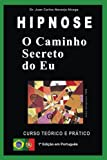 img - for O Caminho Secreto do Eu (Analogia Simb lica n  1) (Spanish Edition) book / textbook / text book