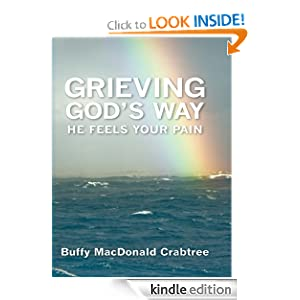Grieving God's Way - He Feels Your Pain