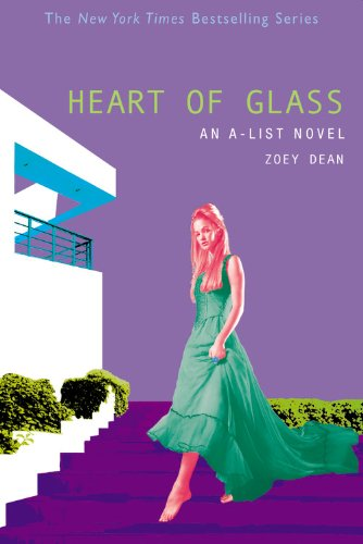 Heart of Glass (A-List) (A List Series Zoey Dean compare prices)