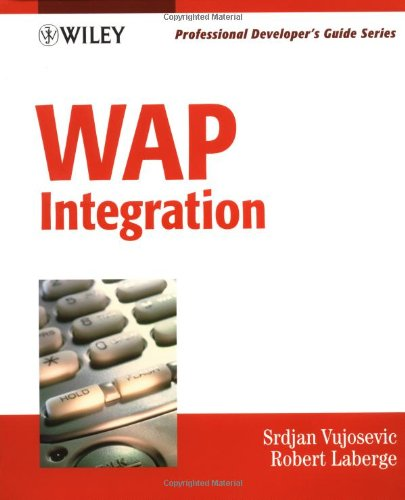 WAP Integration: Professional Developer's Guide
